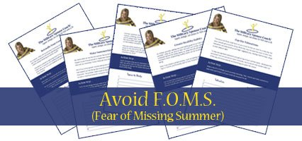 AVOID FOMS - Fear of Missing Summer - Sign up today