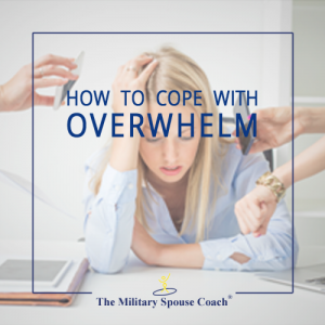 How to Cope with Overwhelm