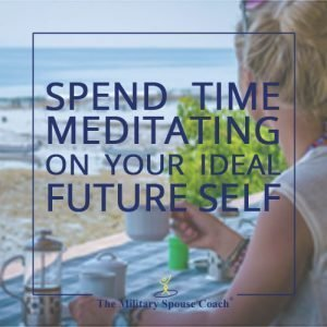 Spend Time Meditating on Your Ideal Future Self