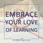 Embrace Your Love of Learning
