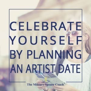 Celebrate Yourself by Planning an Artist Date