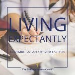 Living Expectantly Teleclass