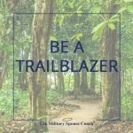 Be A Trailblazer in 2018!