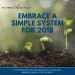 Embrace a Simple System for 2018