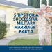 5 Tips for a Successful Military Marriage – Part 3
