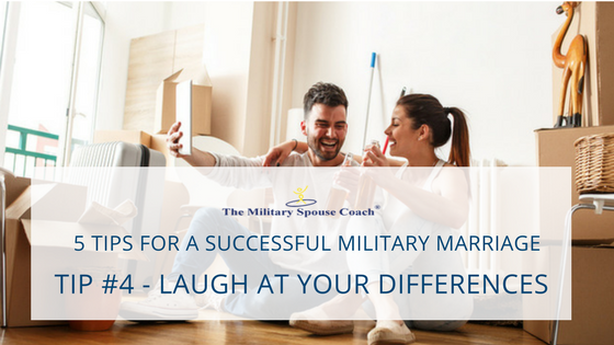 5 Tips for a Successful Military Marriage - Laugh at your Differences