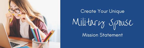 Create Your Unique Military Spouse Mission Statement