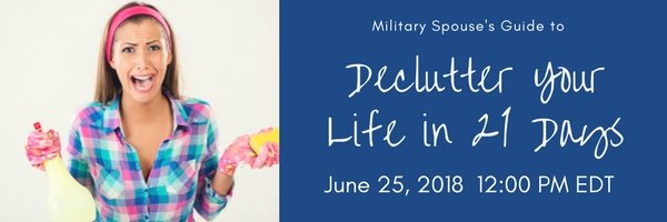 Military Spouse's Guide to Decluttering Your Life in 21 Days